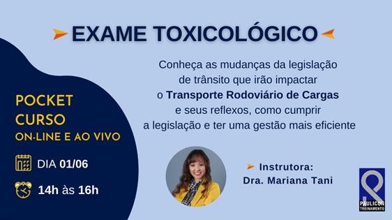 Exame Toxicológico: Principais Mudanças que Impactaram o TRC – Paulicon