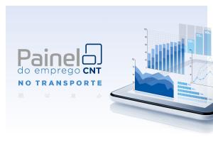 CNT atualiza Painel do Emprego no Transporte com dados de fevereiro de 2021